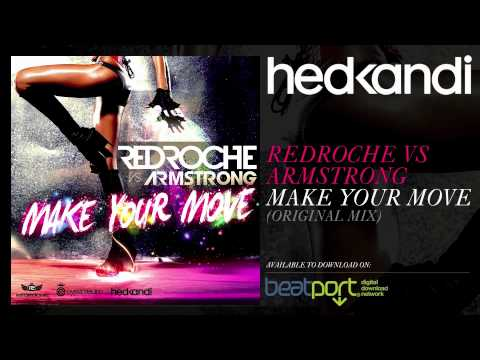 Redroche Vs Armstrong  Make Your Move Original Mix Hed Kandi