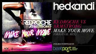 Redroche Vs. Armstrong - Make Your Move (Original Mix) [Hed Kandi]