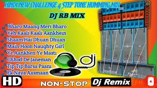Hindi New (Challenge 4 Step Tone Humming Mix 2020) Dj Rb Present || Rss present