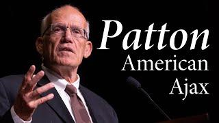 Victor Davis Hanson   George S. Patton: American Ajax