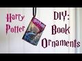 Harry Potter DIY: Book Ornaments