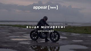 Appear Here Ambassador: Bujar Muharremi, Auto Fabrica