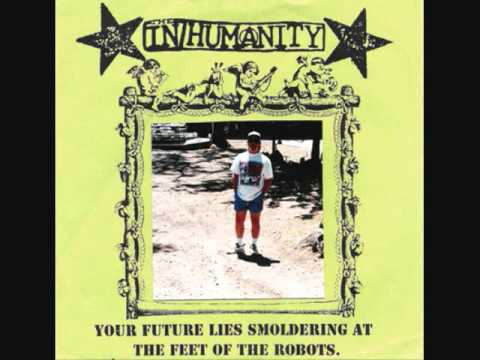 in/humanity - your future lies smoldering at the feet of robots 7""