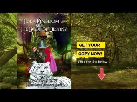 Tiger Kingdom & The Book of Destiny by Stacie Eirich: Book Trailer