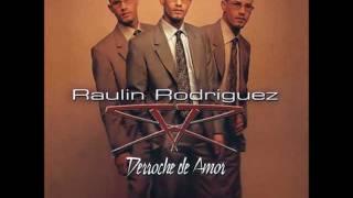 Raulin Rodriguez - Me Olvide De Vivir