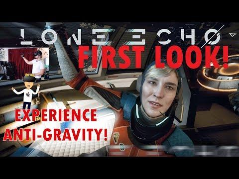 DEFY GRAVITY! | LONE ECHO FIRST LOOK (Oculus Rift)
