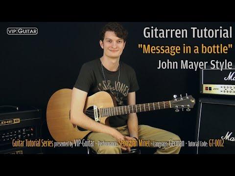 "Guitar Tutorial: ""Message in a Bottle"" John Mayer Unplugged"