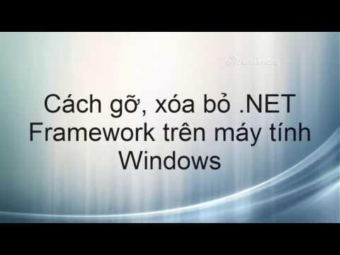 Làm Thế Nào để Gỡ Bỏ .NET Framework Hoàn Toàn Trên Máy Tính?