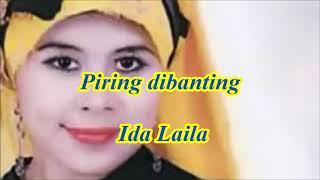 Download lagu Piring dibanting by Ida Laila
