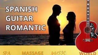 THE BEST SPANISH MUSIC GUITAR  SONGS  GREATEST  HITS  INSTRUMENTAL ROMANTIC RELAXING SENSUAL LATIN