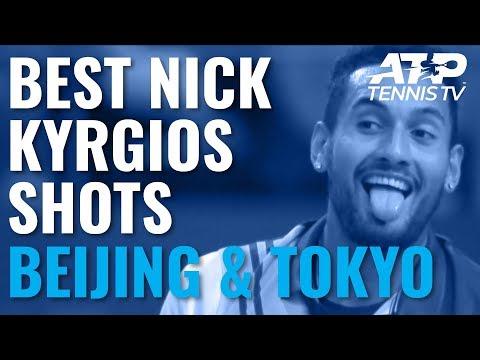 Best Nick Kyrgios Shots In Beijing And Tokyo!