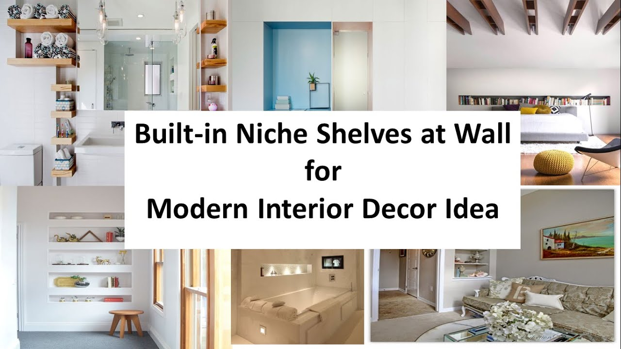 Built-in Niche Shelves at Wall for Modern Interior Decor ...