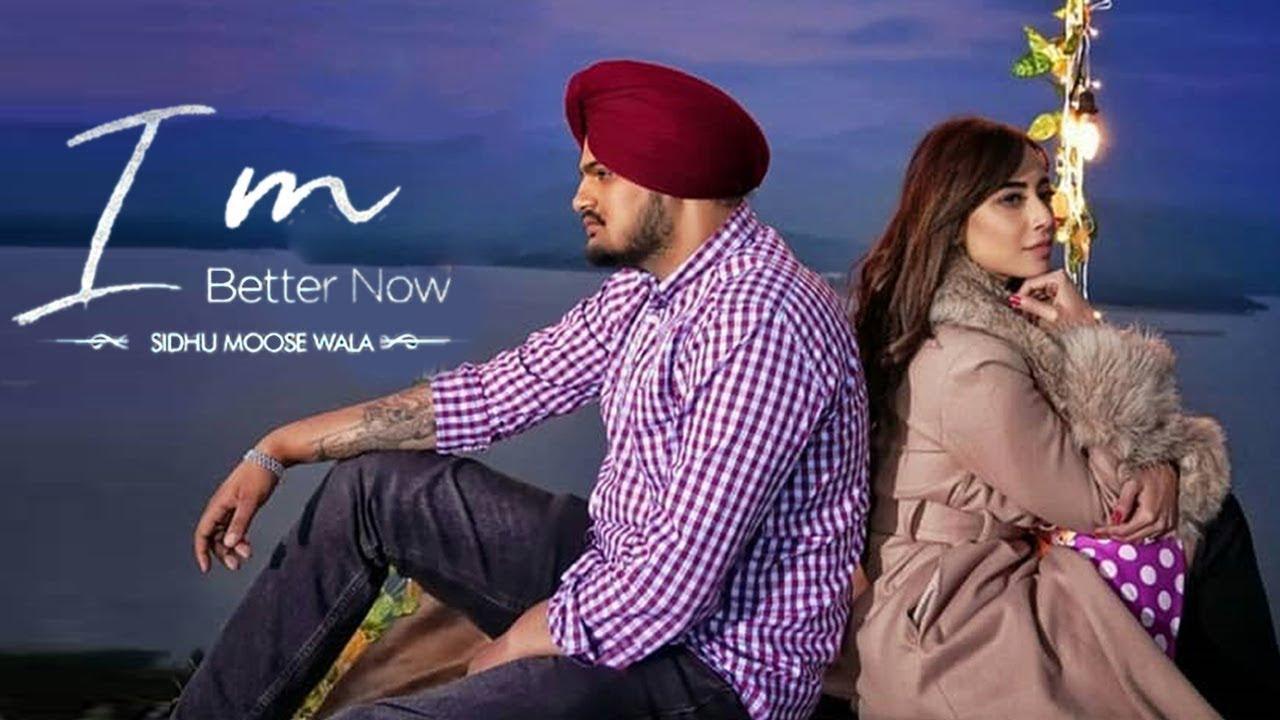 I M Better Now | Sidhu Moose Wala | New Punjabi Song | Latest
