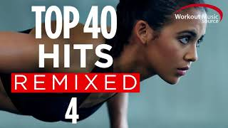 Download Workout Music Source // Top 40 Hits Remixed 4 (60 Minute Non-Stop Workout Mix // 128 BPM Mp3 and Videos