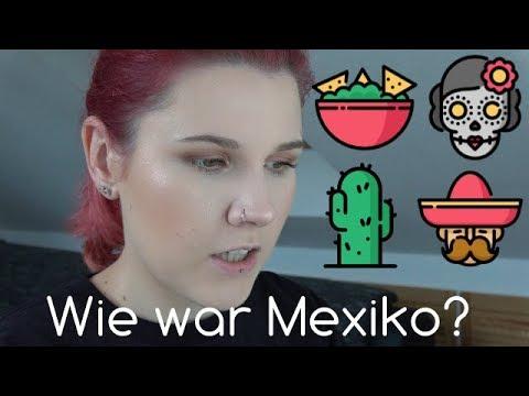 Wie war Mexiko? | Essen, Menschen, Kultur | beauty rookie