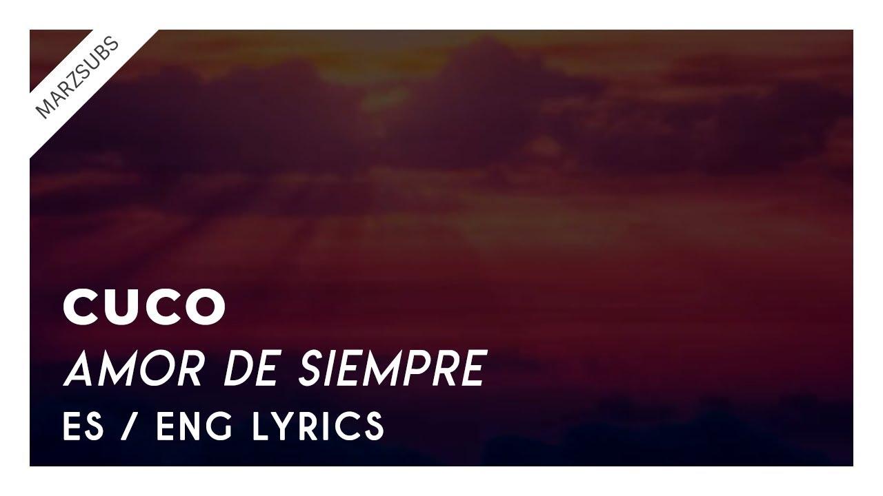 cuco-amor-de-siempre-lyrics-letra-marz-subs