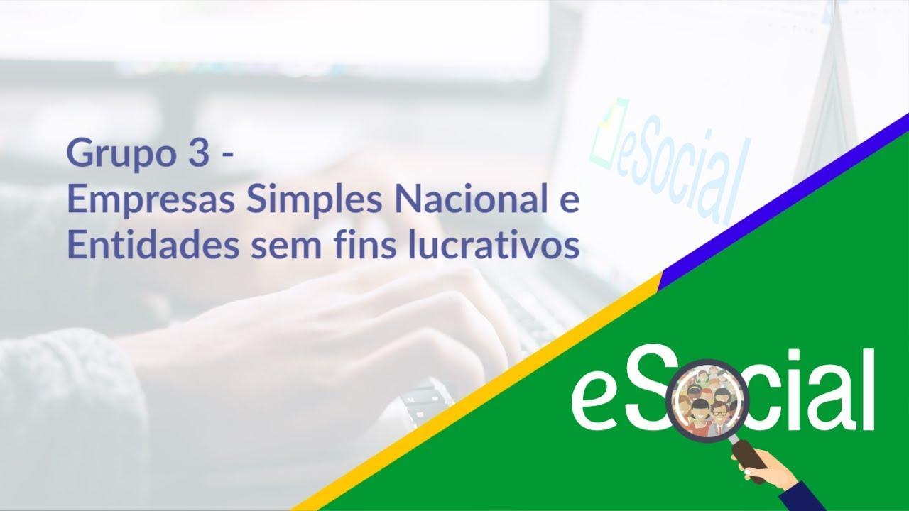 eSocial: Grupo 3 - Empresas Simples Nacional e entidades sem fins lucrativos