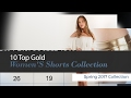 10 Top Gold Women'S Shorts Collection Spring 2017 Collection