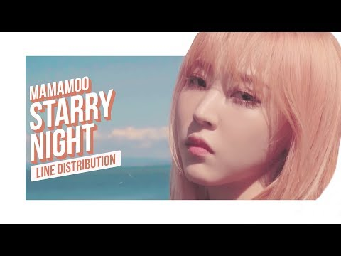MAMAMOO - Starry Night Line Distribution (Color Coded)   마마무 - 별이 빛나는 밤