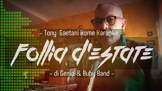 Tony Gaetani - Follia d'estate 2019 (Home Karaoke)
