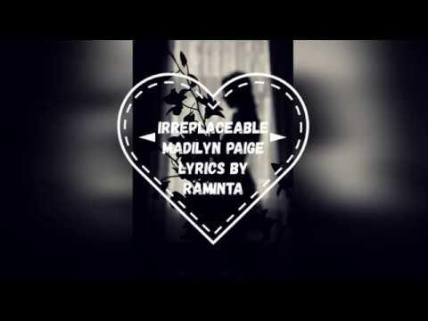Irreplaceable - Madilyn Paige | Lyrics