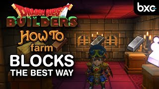 Dragon Quest Builders - How to farm blocks the best way