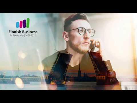 Finnish Business in St. Petersburg 2017 - Форум Финский бизнес в Петербурге 2017
