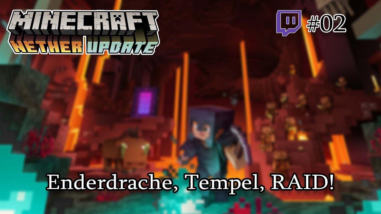 Enderdrache, Tempel, RAID! | Minecraft 1.16 | #02