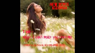 Deejay Pascal  - An'So, I Can't make you love me (remix guetto kiz 2015)