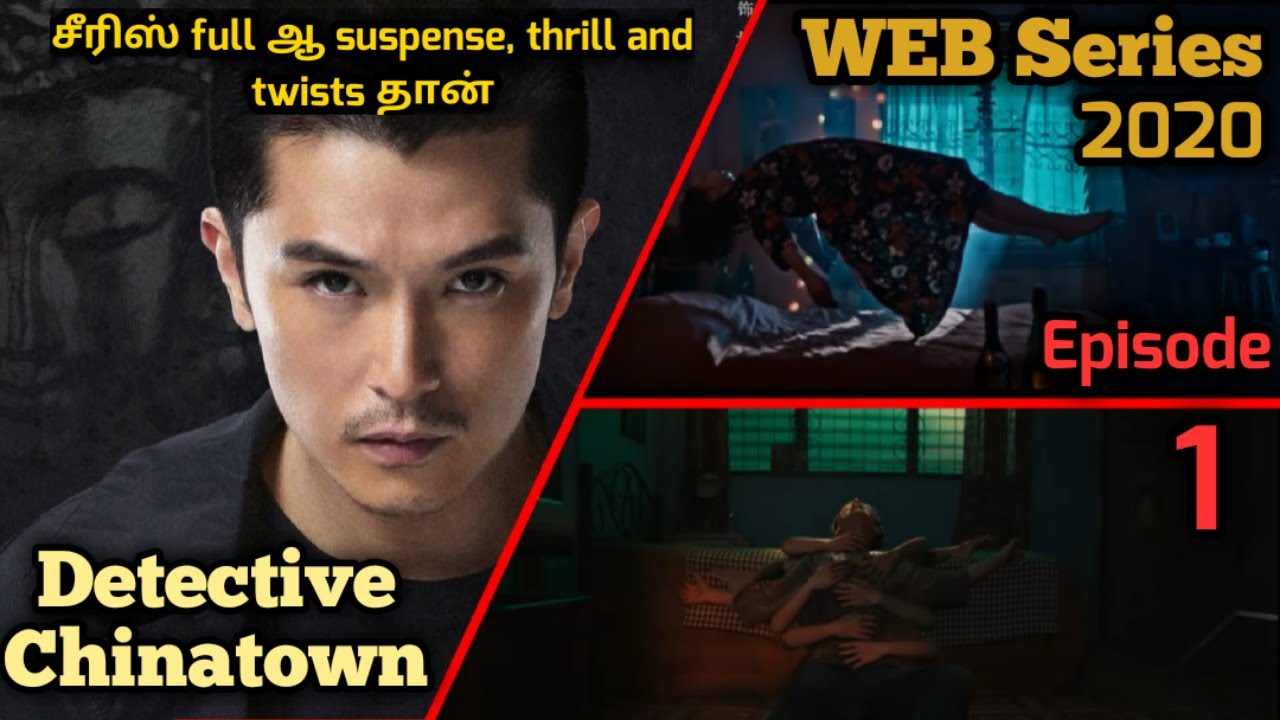 Download Detective Chinatown - Episode 1 | Web Series (2020) | Thriller & Suspense | Explained in tamil