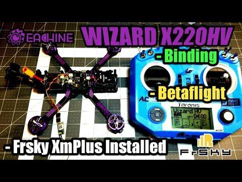 Eachine Wizard X220HV Binding/Betaflight/Receiver Installed