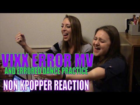 Non Kpopper Marathon Part 3: VIXX Error MV and Errored Dance Practice Reaction