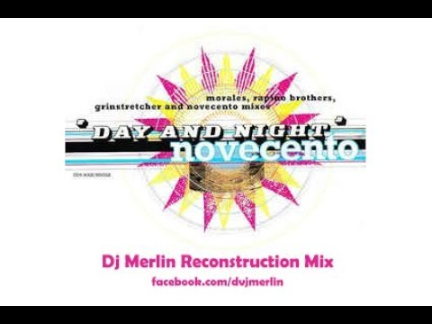 Free Download Novecento - Day And Night (dj Merlin Reconstruction Mix) Mp3 dan Mp4