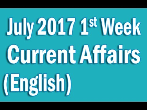 Current Affairs July 2017 1st Week in English
