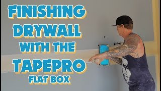 Finishing Drywall with the Tapepro Flat Box