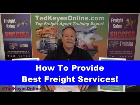 [TKO] ♦ How To Provide The Best Freight Service! ♦ TedKeyesOnline.com