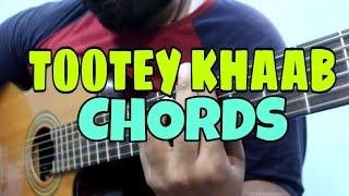 Tootey Khaab Easy Guitar Chords Lesson Armaan Malik Songster Kunal Vermaa Shabby Bhushan k