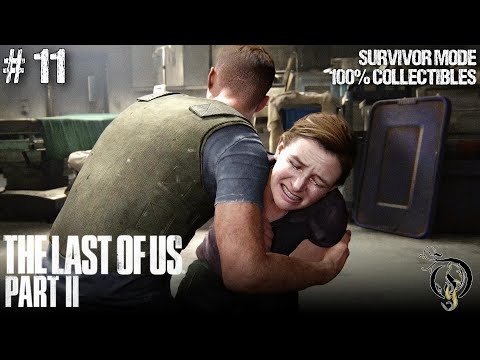The Last of Us Part II - #11 CHAPTER 23~26(SURVIVOR/100% COLLECTIBLES/STEALTHY) from YouTube · Duration:  1 hour 11 minutes 12 seconds