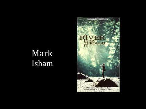 Mark Isham - A River Runs Through It  OST