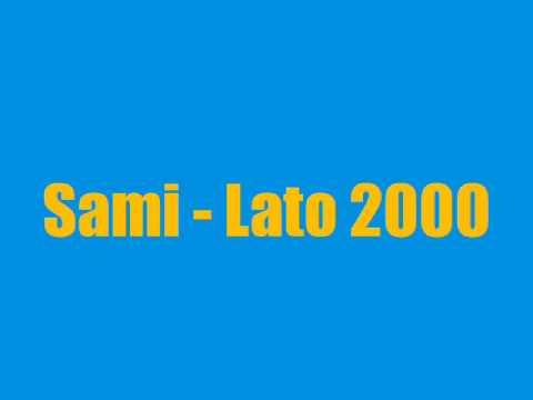 Клип Sami - Lato 2000