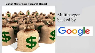 Multibagger backed by Google Company 2018