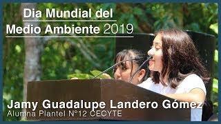 Jamy Guadalupe Landero Gómez Alumna Plantel Nº12 CECYTE  // Niños y jóvenes por el medio ambiente.