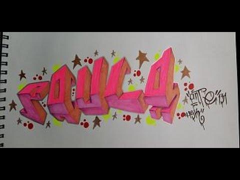 Graffiti 3d paula paso a paso boceto youtube - Graffitis en papel ...