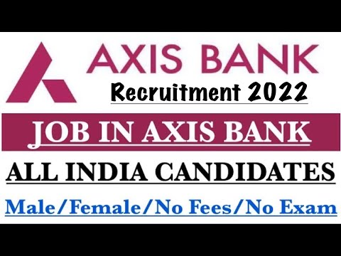 Axis Bank Recruitment 2020 I Axis Bank Jobs 2020 I Apply Online | BANK JOBS