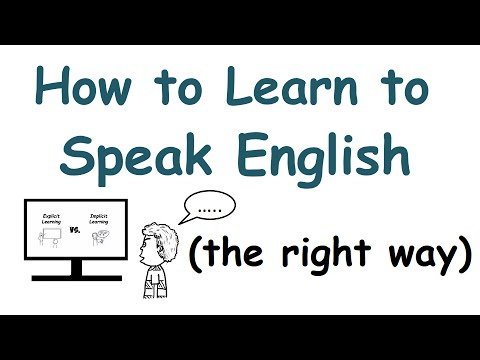 The Right Way To Learn To Speak English  Youtube