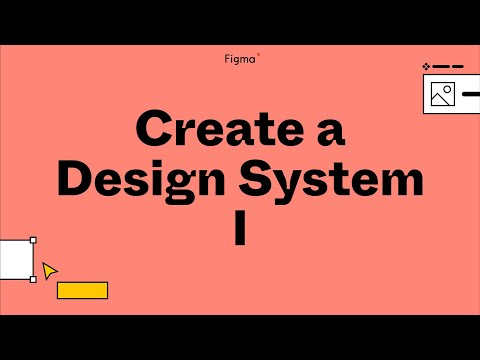Build it in Figma: Create a Design System — Foundations