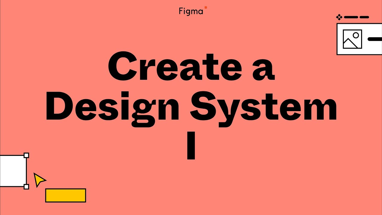 Build It In Figma Create A Design System Foundations Youtube