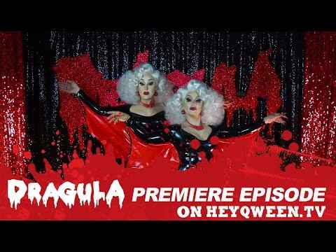 DRAGULA: Season One Premiere  Hey Qween