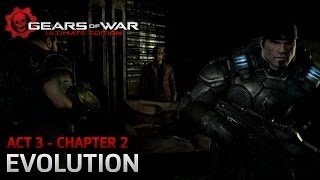 Gears of War: Ultimate Edition - Act 3: Belly of The Beast - Chapter 2: Evolution - Walkthrough