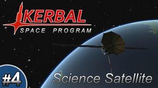 Kerbal Space Program - Episode 4   Science Satellite!